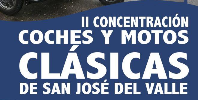 II Concentración de Coches y Motos Clásicas de San José del Valle.