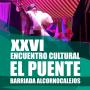 XXVI Encuentro Cultural «El puente» Barriada Alcornocalejos.